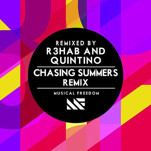 Play & Download Chasing Summers (R3hab & Quintino Remix) by Tiësto | Napster