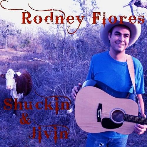 Shuckin' & Jivin' by Rodney Flores
