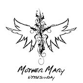 Play & Download Mother Mary by littleSUNDAY | Napster