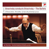 Stravinsky conducts Stravinsky - The Ballets by Various Artists