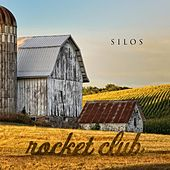 Play & Download Silos by The Rocket Club | Napster