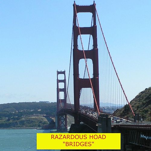 Bridges by Razardous Hoad