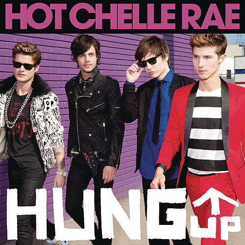 Hung Up by Hot Chelle Rae