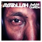Play & Download Avant Garde by Ayatollah | Napster