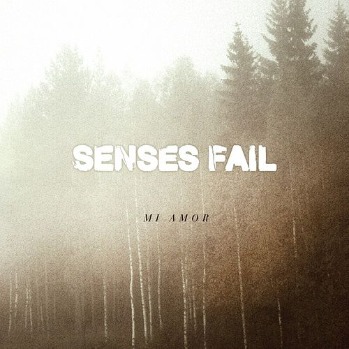 Play & Download Mi Amor - Single by Senses Fail | Napster
