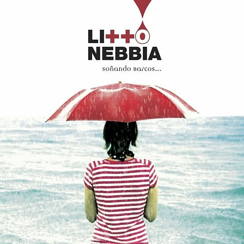 Play & Download Soñando Barcos by Litto Nebbia | Napster