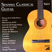 Play & Download Spanish Classical Guitar (Vol. II) by Sergi Vicente | Napster