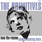 Play & Download Lose The Reason by The Primitives | Napster