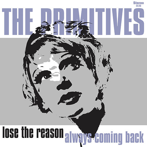 Lose The Reason by The Primitives