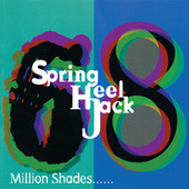 Play & Download 68 Million Shades... by Spring Heel Jack | Napster