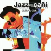 Play & Download Jazz-cañí by Juli | Napster