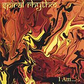 Play & Download I Am by Spiral Rhythm | Napster