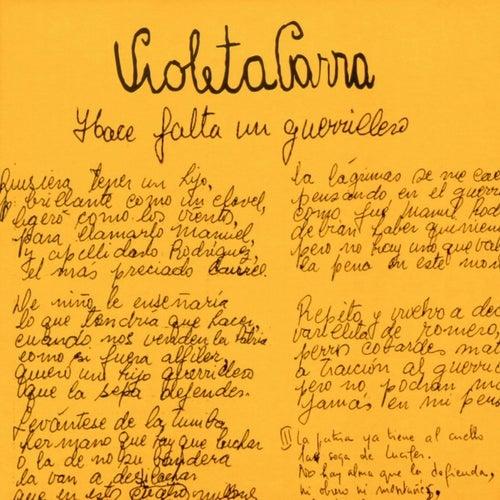 Hace falta un guerrillero by Violeta Parra
