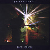 Live Orion by Quarkspace