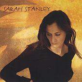 Play & Download Sarah Stanley by Sarah Stanley | Napster