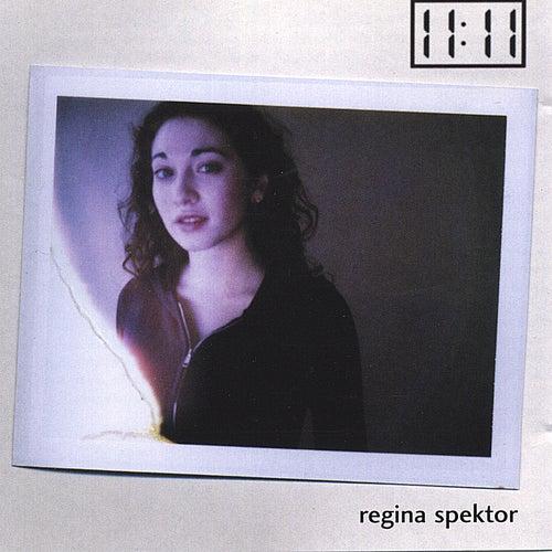 Play & Download 11:11 eleven eleven by Regina Spektor | Napster