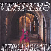 Play & Download Audio Ambiance by VESPERS | Napster