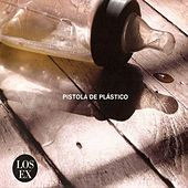 Pistola de plástico (Vol. 1) von The Ex