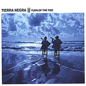 Play & Download Turn of the tide by Tierra Negra | Napster