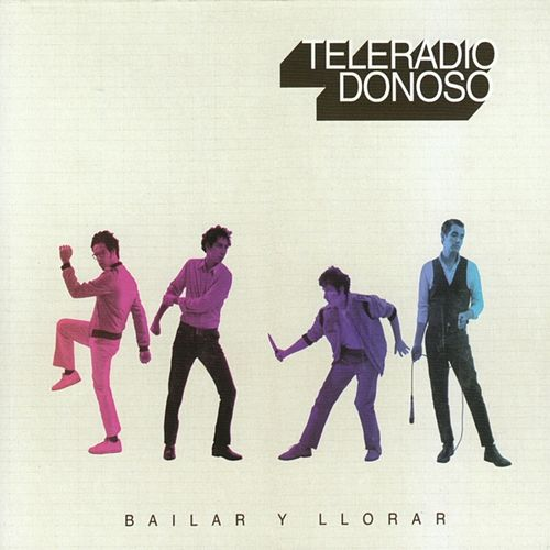 Play & Download Bailar y llorar by Teleradio Donoso | Napster