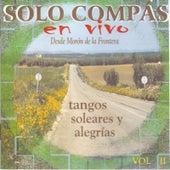 Sólo Compás. Desde Morón de la Frontera - Tangos, Soleares y Alegrías Vol. 2 (Live Vol 2) by Chabuca Granda