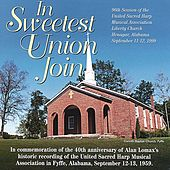 In Sweetest Union Join by United Sacred Harp Musical Association