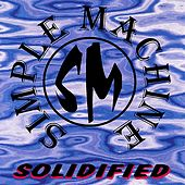 Play & Download Solidified by Simple Machine | Napster