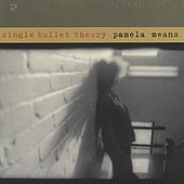 Single Bullet Theory by Various Artists