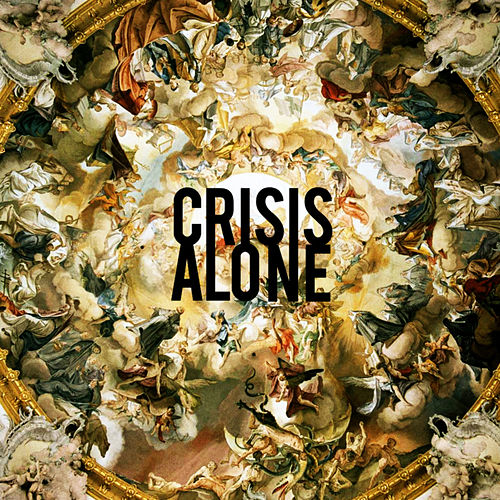 Play & Download Alone by Crisis | Napster
