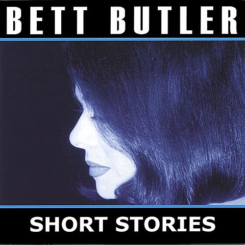 Play & Download Short Stories by Bett Butler | Napster