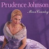 Play & Download Moon Country: The Music Of Hoagy Carmichael by Prudence Johnson | Napster