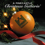 Play & Download A Pinecastle Christmas Gathering by Various Artists | Napster