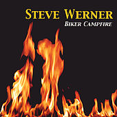 Play & Download Biker Campfire by Steve Werner | Napster