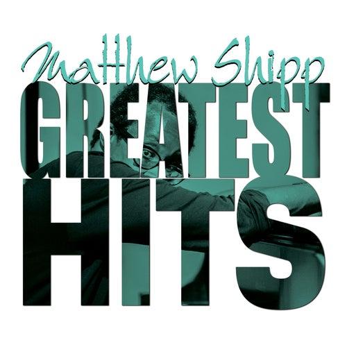 Greatest Hits by Matthew Shipp