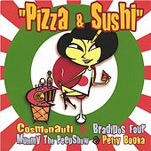 Pizza & Sushi by Various Artists