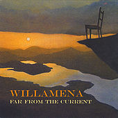 Far from the Current by Willamena