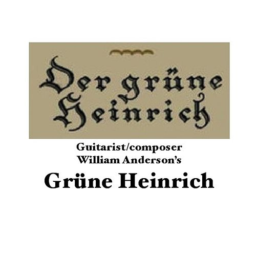 Grüne Heinrich by William Anderson