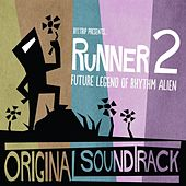 Runner2: Future Legend of Rhythm Alien (The Original Soundtrack) by Gaijin Games