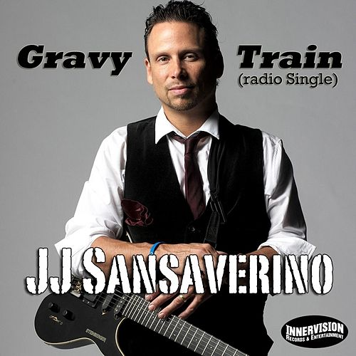 Play & Download Gravy Train - Single by J J Sansaverino | Napster