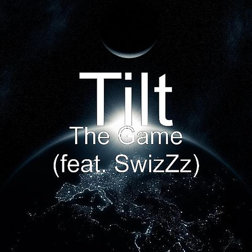 The Game (feat. SwizZz) by Tilt