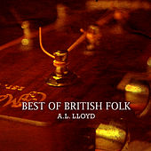 Best of British Folk by A.L. Lloyd