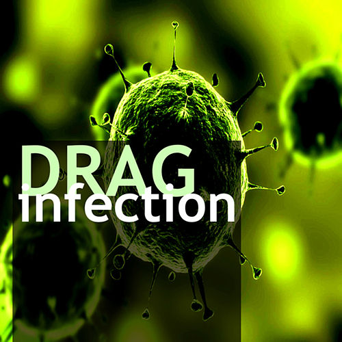 Infection - Single by Drag