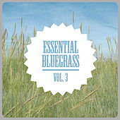 Essential Bluegrass, Vol. 3 von Various Artists