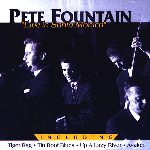 Play & Download Live in Santa Monica - Dixie Swing by Pete Fountain | Napster