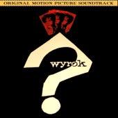 Play & Download Wyrok (Original 1962 Film Soundtrack) by Krzysztof Komeda | Napster