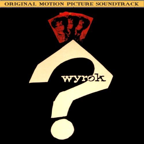 Wyrok (Original 1962 Film Soundtrack) by Krzysztof Komeda