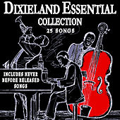 Dixieland Essential Collection - New Orleans Jazz Classics by Various Artists