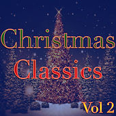 Play & Download Classic Christmas, Vol. 2 by Various Artists | Napster
