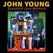 Essential Jazz Masters by John Young