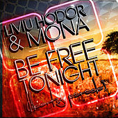 Play & Download Be Free by Liviu Hodor | Napster